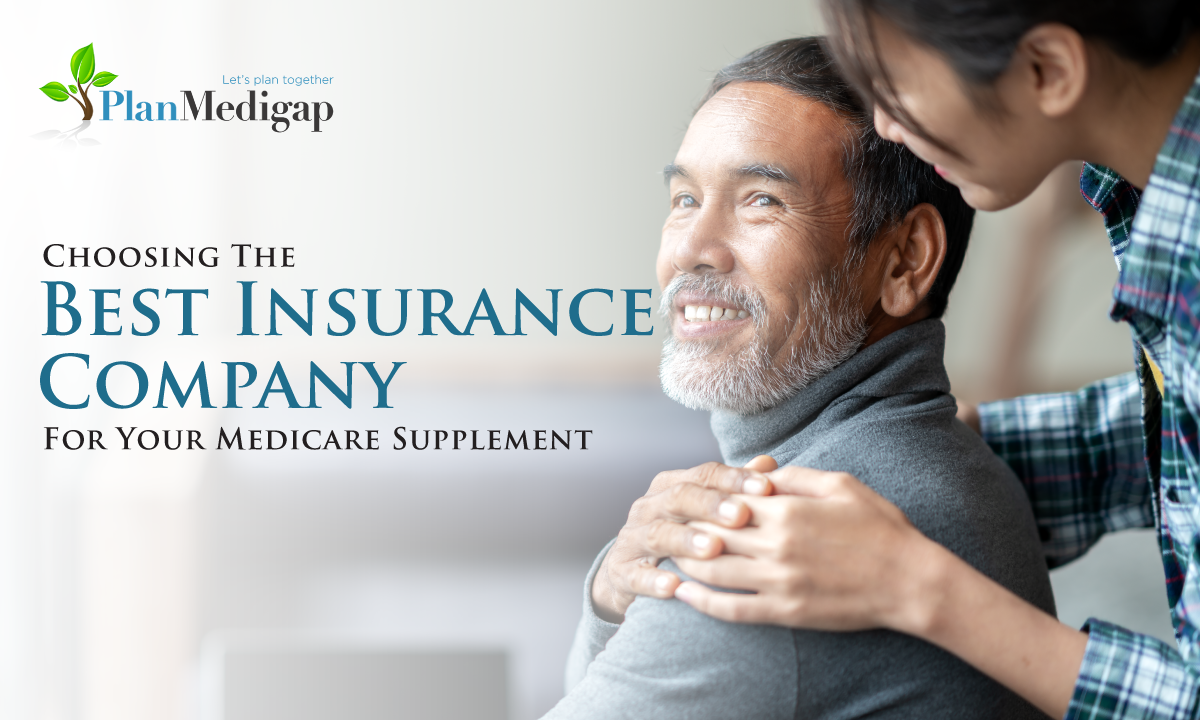 Choosing The Best Insurance Company For Your Medicare Supplement