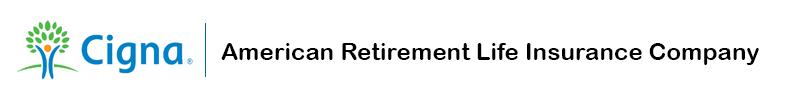 Cigna - American Retirement Life Insurance Company