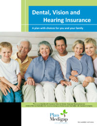 Dental, Vision and Hearing Insurance