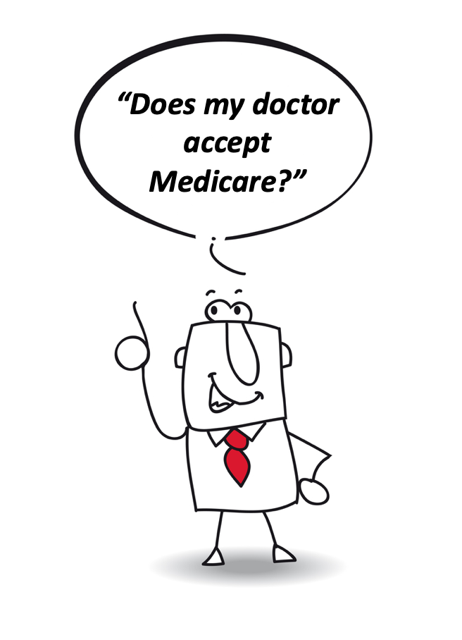 Does my doctor accept Medicare